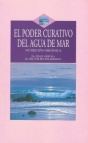 El poder curativo del agua de mar.Dr Angel Garcia