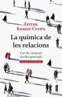 La quimica de las relaciones - Ferran Ramon-Cortes