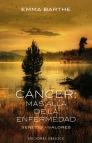 El cáncer, mas allà enfermedad